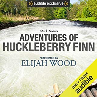 Adventures of Huckleberry Finn: A Signature Performance by Elijah Wood                   Written by:                                                                                                                                 Mark Twain                               Narrated by:                                                                                                                                 Elijah Wood                      Length: 10 hrs and 10 mins     56 ratings     Overall 4.5