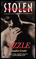 Sizzle (Stolen Moments) 0373832710 Book Cover