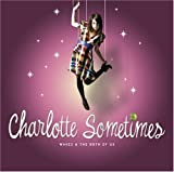 Songtexte von Charlotte Sometimes - Waves and the Both of Us