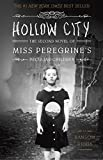Hollow City: The Second Novel of Miss Peregrine's Peculiar Children [Lingua inglese] [Lingua Inglese]: 2