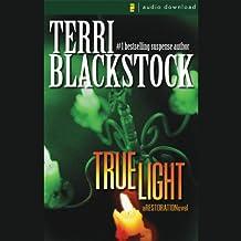 True Light: Restoration Series, Book 3
