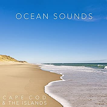 Ocean Sounds of Cape Cod and the Islands