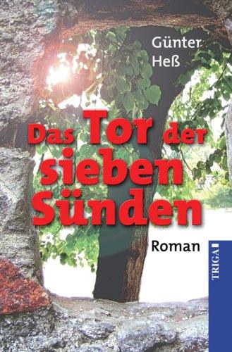 Das Tor der sieben Sünden: Roman