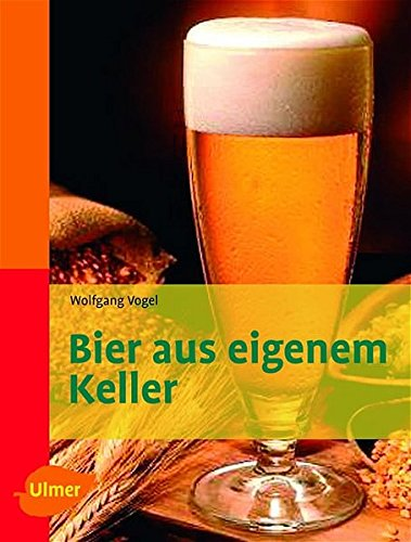 Bier aus eigenem Keller