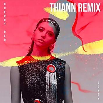 Cherry Red (Thiann Remix)