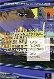 Las Vidas Ajenas (Narrativa) (Spanish Edition) by Jose R. Ovejero (2006-09-28)