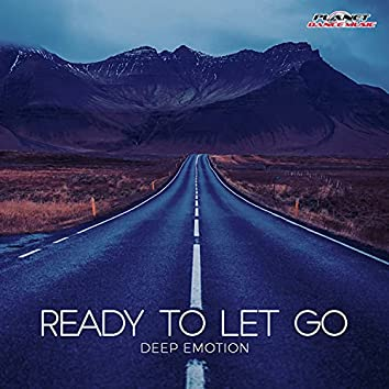 Ready To Let Go
