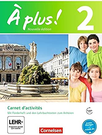 À plus ! Nouvelle édition Band 2 Carnet dactivités it Audio und Videoaterialien it eingelegte Förderheft by Catherine Jorißen,Catherine Mann-Grabowski
