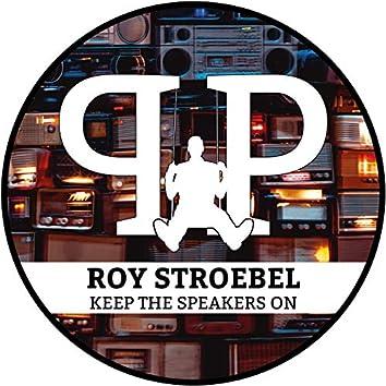 Keep The Speakers On