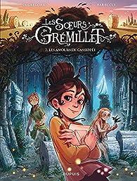 Les soeurs Grémillet, tome 2 : Les amours de Cassiopée par Giovanni Di Gregorio