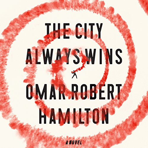 The City Always Wins audiobook cover art