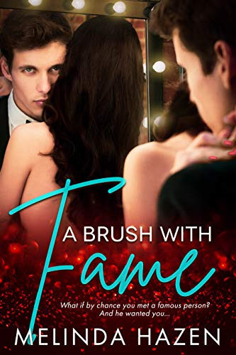 A Brush With Fame: A British Celebrity Contemporary Romance (English Edition)