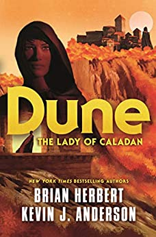Dune: The Lady of Caladan (The Caladan Trilogy Book 2) by [Brian Herbert, Kevin J. Anderson]