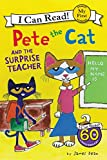 Pete the Cat and the Surprise Teacher (My First I Can Read Book)