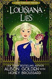 Louisiana Lies (A Roxy Reinhardt Cozy Mystery Book 3)