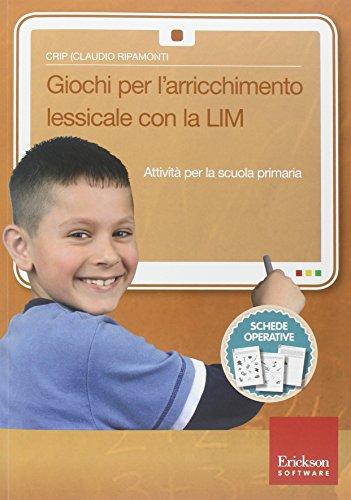 Giochi per l'arrichimento lessicale con la LIM. Attività per la scuola primaria. Con CD-ROM