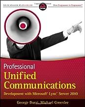 Professional Unified Communications Development with Microsoft Lync Server 2010