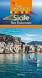 Guide Evasion Sicile - Hachette Tourisme - 17/05/2017
