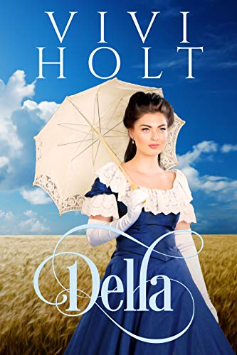 Della (Cowboys and Debutantes Book 1) by [Vivi Holt]
