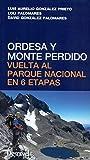Ordesa y Monte Perdido. Vuelta al Parque Nacional en 6 etapas
