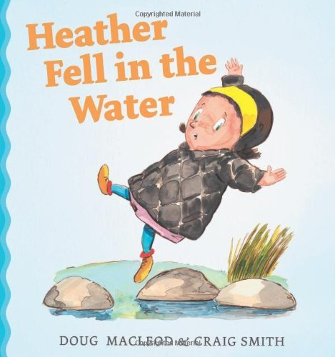 Heather Fell in the Water by Doug MacLeod (4-Jul-2013) Hardcover