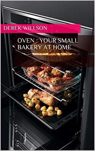 Oven : Your small bakery at home