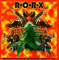 RORX: The Tenth Annual Reggae On The Rocks - August 10, 1996