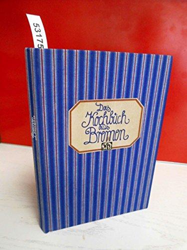 Das Kochbuch aus Bremen