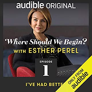 Ep. 1: I've Had Better (Where Should We Begin? with Esther Perel)                   Di:                                                                                                                                 Esther Perel                           Durata:  47 min     Non sono ancora presenti recensioni clienti     Totali 0,0