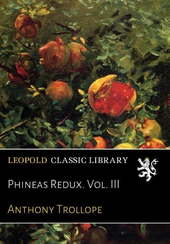 競争彼らのもの発生器Phineas Redux. Vol. III