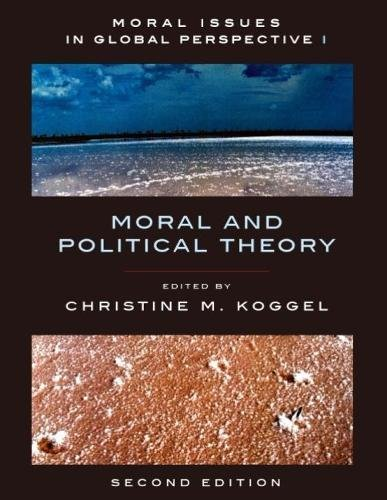 Moral Issues in Global Perspective: Moral and Political Theory
