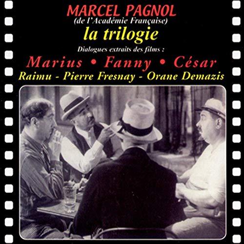 Couverture de La trilogie. Marius, Fanny, César