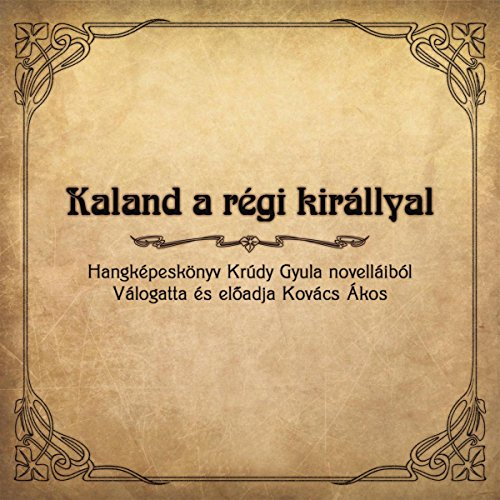 Kaland a règi kirallyal audiobook cover art