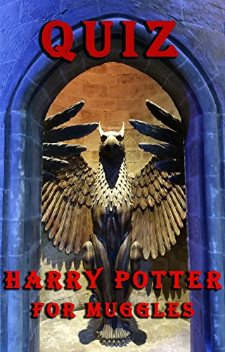 QUIZ: Harry Potter for Muggles (English Edition)