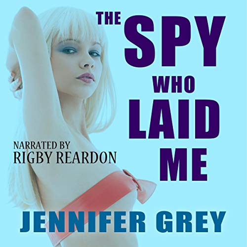 The Spy Who Laid Me cover art