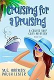 Cruising for a Bruising (A Cruise Ship Cozy Mystery Book 1)