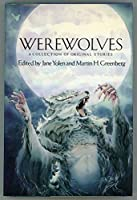 Werewolves: A Collection of Original Stories 0060267992 Book Cover