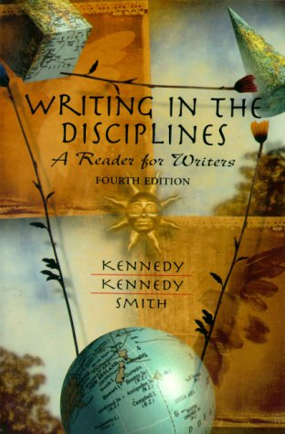 Writing in the Disciplines: A Reader for Writers, Fourth Edition