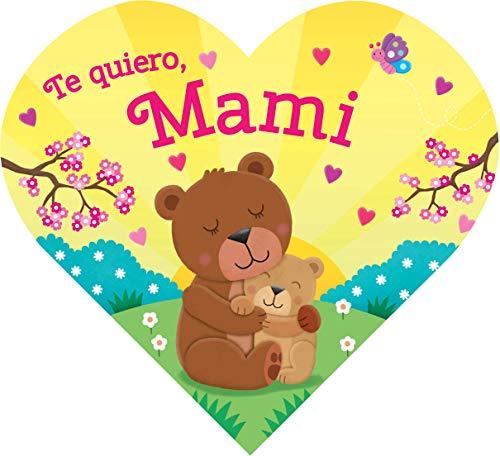 Te quiero, Mami (Spanish Edition)