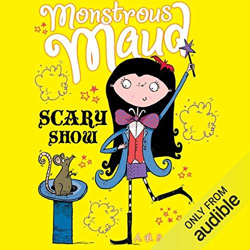 『Monstrous Maud: Scary Show』のカバーアート
