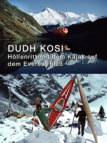 Dudh Kosi Höllenritt mit  dem Kajak auf dem Everest Fluß