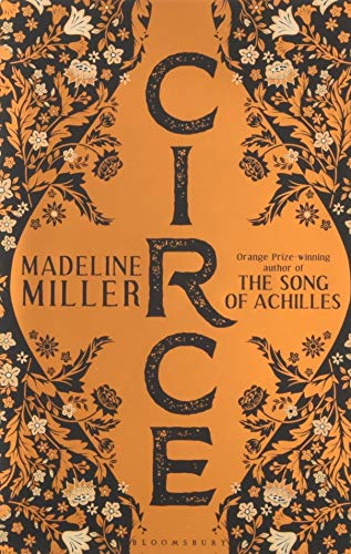 Circe: The International No. 1 Bestseller - Shortlisted for the Women's Prize for Fiction 2019