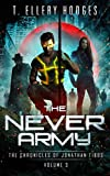 The Never Army (Chronicles Of Jonathan Tibbs Book 3)