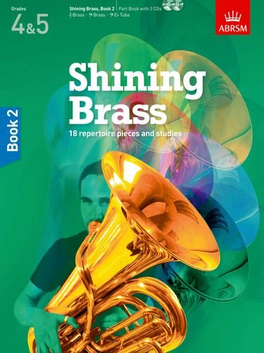 Shining Brass, Book 2: 18 Pieces for Brass, Grades 4 & 5,