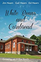 White Beans and Cornbread