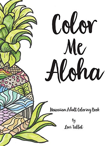 Color Me Aloha: A Hawaiian Adult Coloring Book