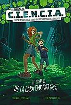 El club de la C.I.E.N.C.I.A.: El misteri de la casa encantada (Narrativa Singular) (Catalan Edition)