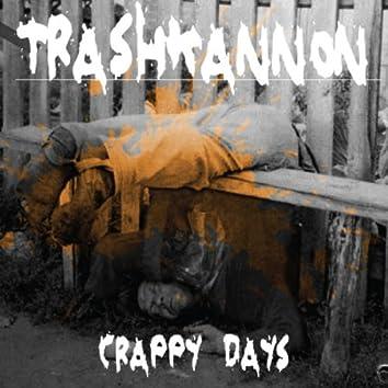Crappy Days