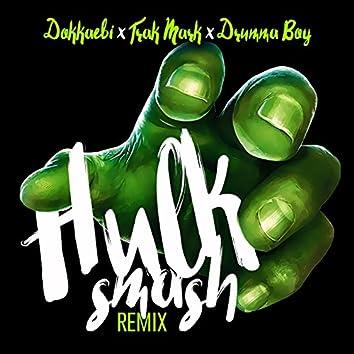 Hulk Smash (Remix)