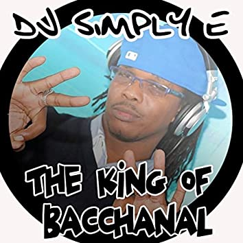 The King of Bacchanal